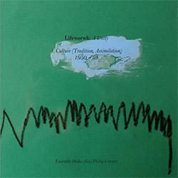 Ensemble Hodos: Lifework : A Unity - Ensemble Hodos plays Philip Corner (Vol. 1)