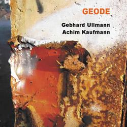 Ullmann, Gebhard / Achim Kaufmann: Geode