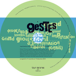 GGRIL (Grand Groupe Regional d'Improvisation Liberee): Geste