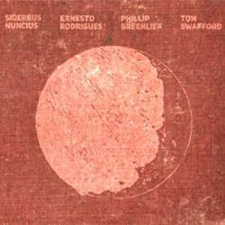 Rodrigues / Greenlief / Swafford: Sidereus Nuncius (Creative Sources)