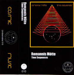 Romannis Motte: Time Sequences [CASSETTE]