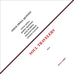 Steve Swell Quintet (Swell / Moondoc / Burrell / W. Parker / Cleaver): Soul Travelers [VINYL + DOWNL (RogueArt)