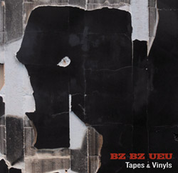 BZ BZ UEU: Tapes & Vinyls