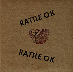 Wright, Jack: Rattle OK & Rattle Still OK