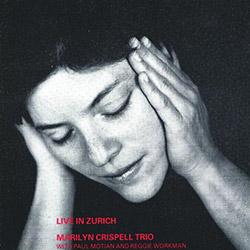 Crispell Trio, Marilyn: Live in Zurich