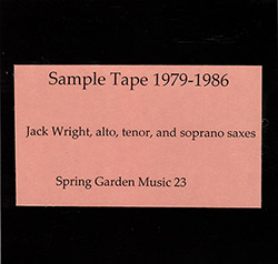 Wright, Jack : Sample Tape: 1979-1985