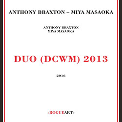 Braxton, Anthony / Miya Masaoka: Duo (Dcwm) 2013 [2 CDs]