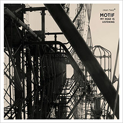 Motif (Lonning / Nymo / Thieke / Wilk / Johansen / Vagan): My Head is Listening