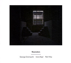Cremaschi, George / Irene Kepl / Petr Vrba: Resonators