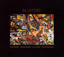 Govaert, Onno / Marcelo Dos Reis / Luis Vicente / Kristjan Martinsson: In Layers