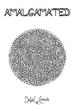 Amalgamated: Solve et Coagula  [CASSETTE + ART BOOK]