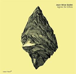 Godet, Jean-Brice (Godet / Niggenkemper / Darrifourcq): Lignes de Cretes