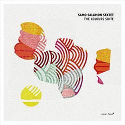 Salamon, Samo Sextet (w/ Succi / Arguelles / Niggenkemper / Dani / Lillinger): The Colours Suite (Clean Feed)