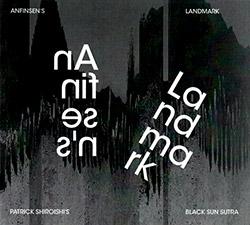 Shiroishi's, Patrick Black Sun Sutra: Anfinsen's Landmark