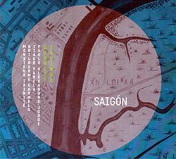 Equinox Quartet (Jorge / Trinite / Carmelo / Varela): Saigon