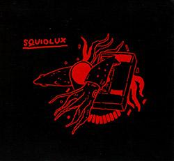 Squidlux (Seidl / Goodwin / Hall / Lemoine): Squidlux