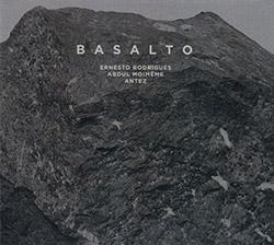 Rodrigues, Rodrigo / Abdul Moimeme / Antez: Basalto