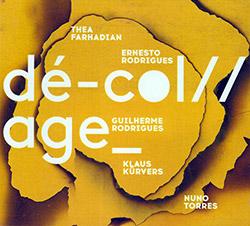 Farhadian / Rodrigues / Rodrigues / Kurvers / Torres: De-Col//age_