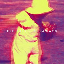 Ellipsis (Butler / Heilbron / Windfeld): Bulawayo