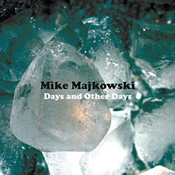Majkowski, Mike : Days and Other Days [VINYL]