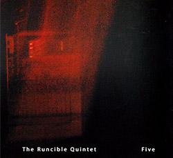 Runcible Quintet, The (featuring John Edwards / Neil Metcalfe): Five (FMR)