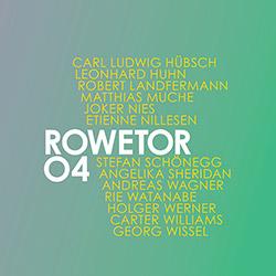 Hubsch, Carl Ludwig: Rowetor 04 | Rowetor 03