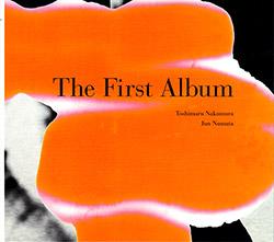 Nakamura, Toshimaru / Jun Numata: The First Album <i>[Used Item]</i>