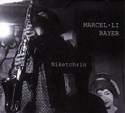 Bayer, Marcel-li : Niketrchrin