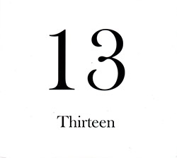 Rowe, Keith / Michael Pisaro: 13 Thirteen [2 CDs]