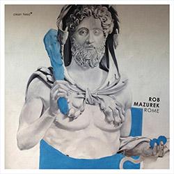 Mazurek, Rob: Rome