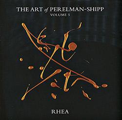 Perelman, Ivo & Matthew Shipp (w/ William Parker / Whit Dickey): The Art Of Perelman-Shipp Volume 5