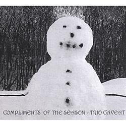 Trio Caveat (Ligenfritz / McLellan / Moritz): Compliments Of The Season