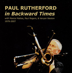 Rutherford, Paul: In Backward Times (1979-2007)