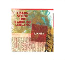 Lisbon String Trio with Karoline Leblanc: Liames