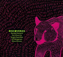Piersanti, Davide / Hui-Chun Lin / Sergio Castrillon / Ulf Mengersen / Klaus Kurvers: Discoveries
