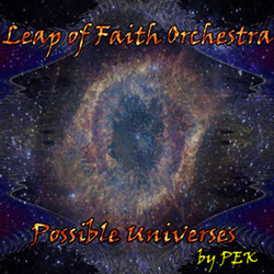 Leap of Faith Orchestra: Possible Universes