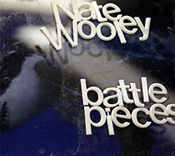 Wooley, Nate: Battle Pieces 2 (Relative Pitch)