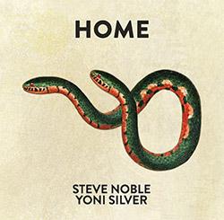 Noble, Steve / Yoni Silver: Home