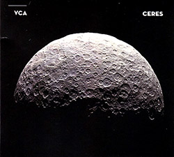 VCA (Vilanova / Castrillon / Andean): Ceres (Creative Sources)