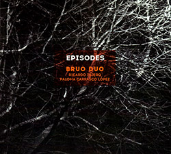 Duo Bruo: Episodes (Creative Sources)