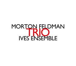 Feldman, Morton: Trio