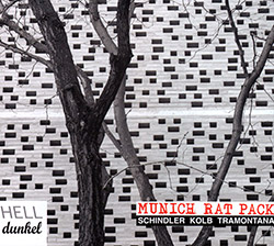 Munich Rat Pack (Schindler / Kolb / Tramontana): Hell Dunkel: Sound Notes For Wind Trio Plus