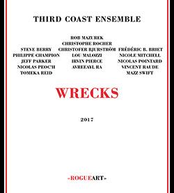 Third Coast Ensemble: Wrecks