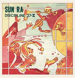 Sun Ra: Discipline 27-II [2017 REMASTER] (Corbett vs. Dempsey)