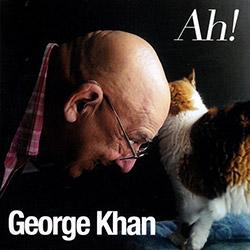 Khan, George: Ah! (1968-2005) [2 CDs] (Emanem)