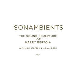 Bertoia, Harry: Sonambients: The Sound Sculpture Of Harry Bertoia [CD + DVD]
