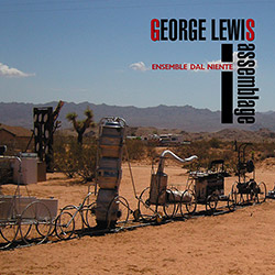 Lewis, George: Assemblage (New World Records)