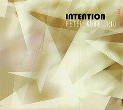 Kuhn, Peter Trio (Kuhn / Motl / Hubbard): Intention