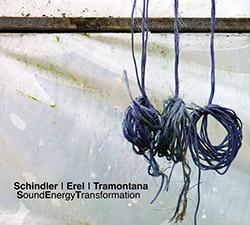 Schindler / Erel / Tramontana: SoundEnergyTransformation