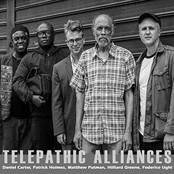 Carter, Daniel / Patrick Holmes / Matthew Putman / Hilliard Greene / Federico Ughi: Telepathic Allia